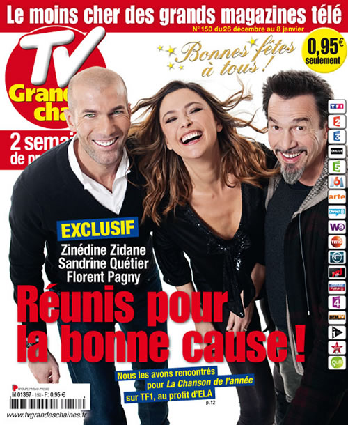 cover tv grandes cha ne avec zinedine zidane sandrine qu tier et florent pagny david ken. Black Bedroom Furniture Sets. Home Design Ideas